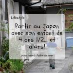 Partir au Japon avec son enfant de 4 ans 1/2