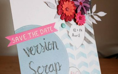 Challenge blog Version Scrap n°1 : la carte « Save the date »