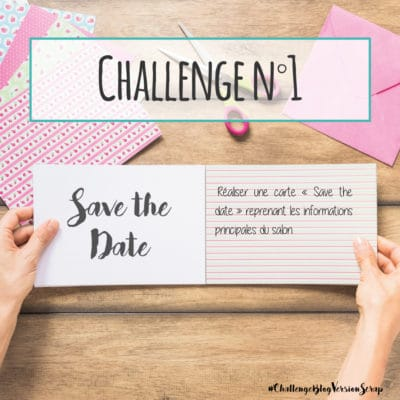 Challenge n°1 de Version Scrap Paris 2019