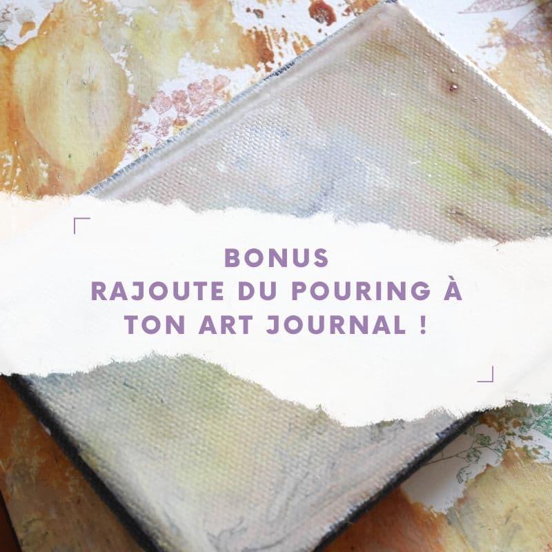 Rajoute du pouring à ton art journal