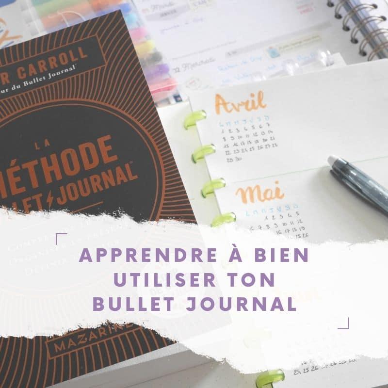 Apprendre la méthode bullet journal