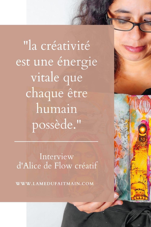la créativité est une énergie vitale que chaque être humain possède.